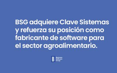 BSG adquiere Clave Sistemas y refuerza su posición como fabricante de software para el sector agroalimentario.