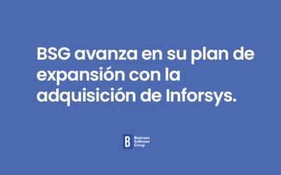 BSG avanza en su plan de expansión con la adquisición de Inforsys.